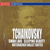 Tchaikovsky - Swan Lake - Sleeping Beauty - Nutcracker Ballet Suites