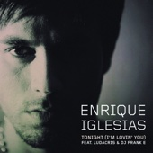 Enrique Iglesias - Tonight (I'm Lovin' You) [feat. Ludacris & DJ Frank E] artwork