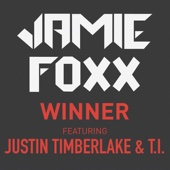 Jamie Foxx - Winner (feat. Justin Timberlake & T.I.) artwork