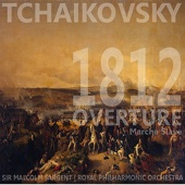 Tchaikovsky: 1812 Overture, Marche Slave & Sleeping Beauty - Royal Philharmonic Orchestra & Sir Malcolm Sargent