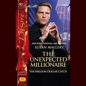 Susan Mallery - The Unexpected Millionaire (Unabridged)  artwork