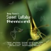 Sweet Lullaby Remixed