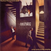 Angel Station (remastered) - Manfred Mann's Earth Band