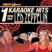 Drew's Famous #1 Karaoke Hits: Sing like Led Zeppelin