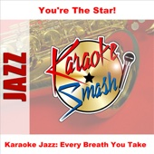 Every Breath You Take (Karaoke-Version) [As Made Famous By: Lisa Ono]