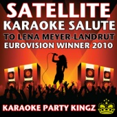 Satellite (Karaoke Salute to Lena Meyer-Landrut) [Eurovision Winner 2010]