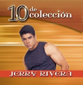 Jerry Rivera: 10 de Coleccion