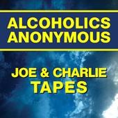 Joe & Charlie Tapes (AA Big Book Study) - Joe & Charlie