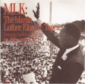 MLK: The Martin Luther King, Jr. Tapes (Speeches)