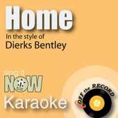 Home (Made Famous by Dierks Bentley) [Instrumental Version]