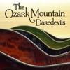 The Ozark Mountain Daredevils (Re-Recorded Versions)
