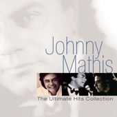Johnny Mathis: The Ultimate Hits Collection