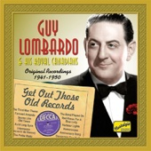 Guy Lombardo - Get Out Those Old Records (1941-1950)