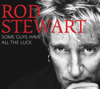 Rod Stewart - Some Guys Have All the Luck Grafik