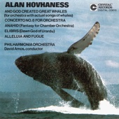 Hovhaness: And God Created Great Whales - Philharmonia Orchestra & David Amos