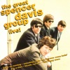 The Great Spencer Davis Group Live!