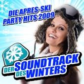 Der Soundtrack des Winters - Die Après-Ski Party Hits 2009