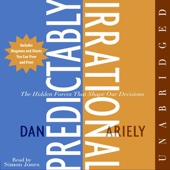 Predictably Irrational: The Hidden Forces That Shape Our Decisions (Unabridged) - Dan Ariely Cover Art
