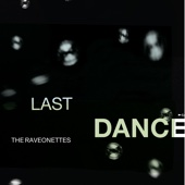 The Raveonettes - Last Dance artwork