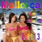 Mallorca Saison Opening Vol. 3 (Die Party Hits zum Start Up 2011 / 3)
