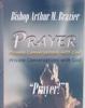 Prayer, Bishop Arthur M. Brazier & Apostolic Church of God
