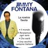 pochette album Jimmy Fontana - La nostra favola