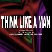 Think Like A Man (Jennifer Hudson & Ne-Yo feat. Ri