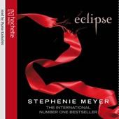Eclipse: Twilight Series, Book 3 (Unabridged) - Stephenie Meyer