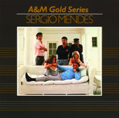 A&M Gold Series: Sergio Mendez