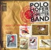 Polo Hofer & Die Schmetterband - Xangischxung Grafik