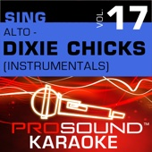 Cowboy Take Me Away (Karaoke Instrumental Track) [In the Style of Dixie Chicks]