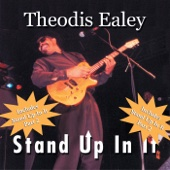 Stand Up In It - Theodis Ealey Cover Art