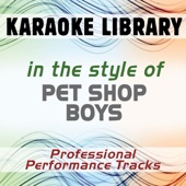 In the Style of Pet Shop Boys (Karaoke - Professional Performance Tracks)