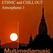 Ethnic and Chill Out Atmospheres, Vol. 1