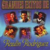 Grandes Exitos de Raulin Rodriguez