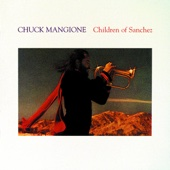 Chuck Mangione - Children of Sanchez  artwork