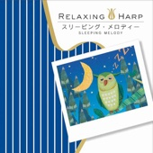 Relaxing Harp - Sleeping Melody