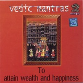 Vedic Mantras to Attain Wealth and Happiness