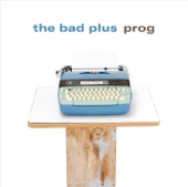 The Bad Plus - Prog  artwork
