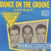 Dance On the Groove - Single (Version originale 1981)