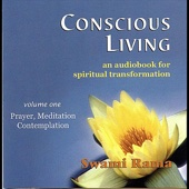 Conscious Living, Vol. 1 (Prayer, Meditation, Contemplation)