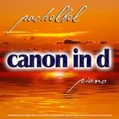 Pachelbel Canon in D Major (Piano) Classical Piano, Wedding Music, Romantic Piano, Cannon in D, Kanon in D, Kannon in D - Canon In D Piano