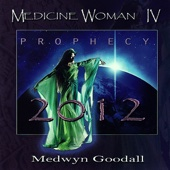 Medicine Woman IV - Prophecy