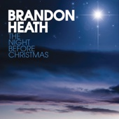 The Night Before Christmas - Brandon Heath