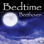 Classical Lullabies - Bedtime Beethoven: Classical Lullabies for Babies artwork