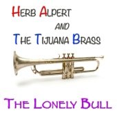 The Lonely Bull (Original Album - Remastered)
