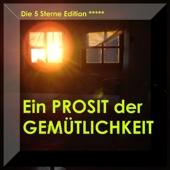 Ein Prosit Der Gemütlichkeit - Volksmusik - German Folk - Bavaria