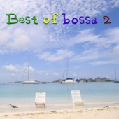 The Best Of Bossa, Vol. 2