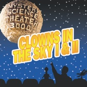 Cover to Mystery Science Theater 3000's Clowns In the Sky I & II