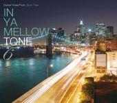 In Ya Mellow Tone 6